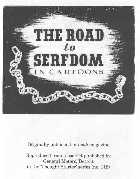 "F. A. Hayek's ""Road to Serfdom"""
