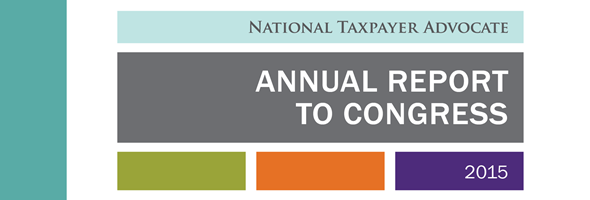 Taxpayer Advocate 2015 Annual Report to Congress